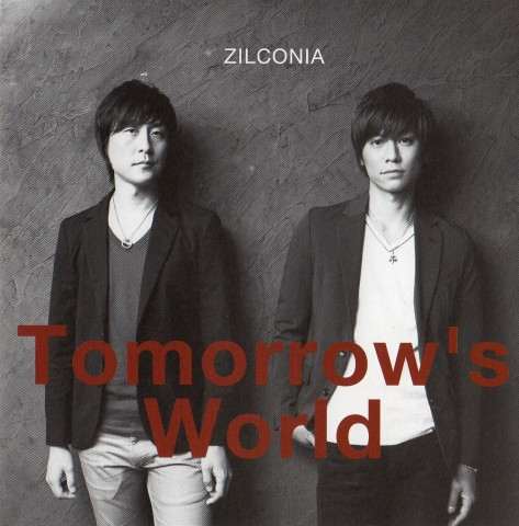 ZILCONIA 『Tomorrow's World』