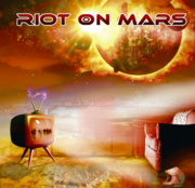 First Wave/Riot on Mars